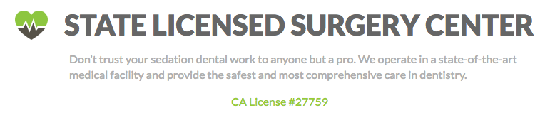 State Licensed Surgery Center California License #27759